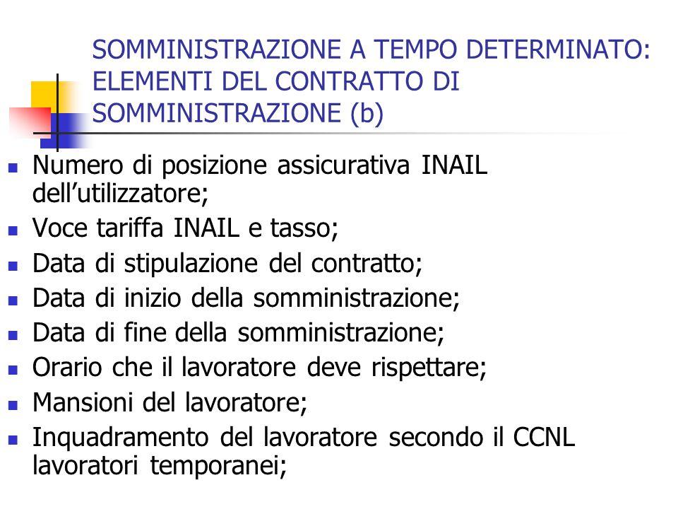 SOMMINISTRAZIONE A TEMPO DETERMINATO: ELEMENTI DEL CONTRATTO DI SOMMINISTRAZIONE (b)