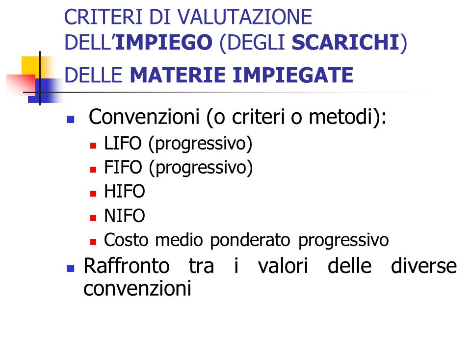 Convenzioni (o criteri o metodi):