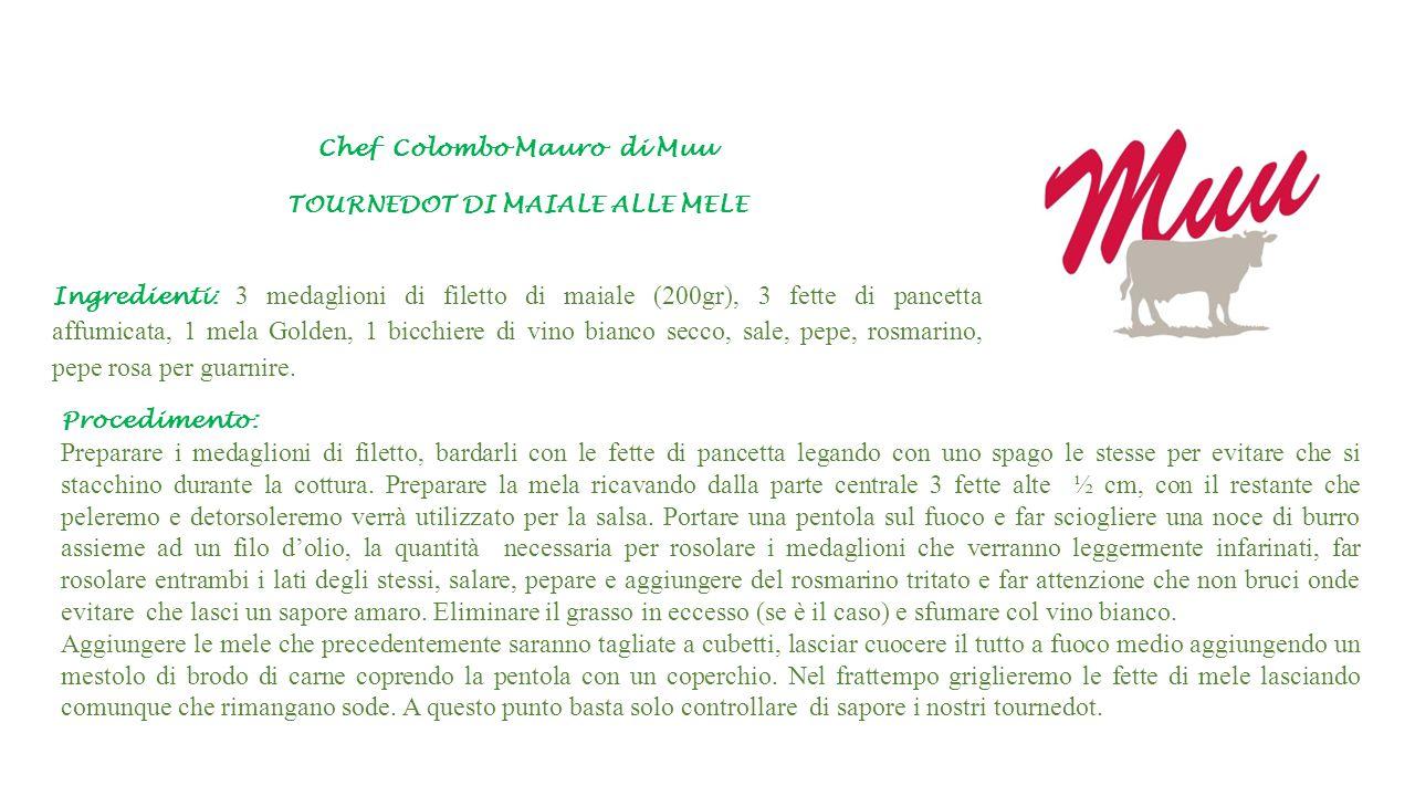 Chef Colombo Mauro di Muu TOURNEDOT DI MAIALE ALLE MELE