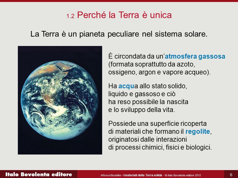 La Terra è un pianeta peculiare nel sistema solare.
