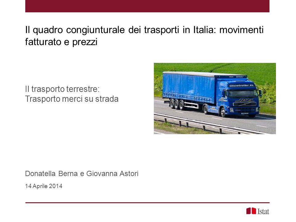 Il quadro congiunturale dei trasporti in Italia: movimenti fatturato e prezzi
