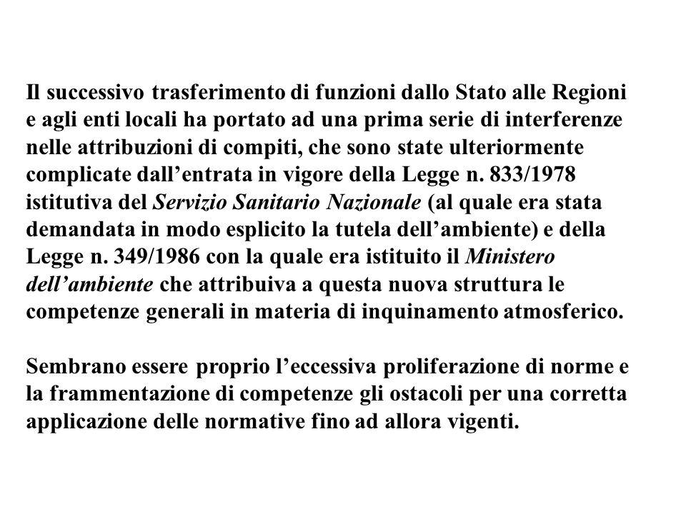 Il successivo trasferimento di funzioni dallo Stato alle Regioni