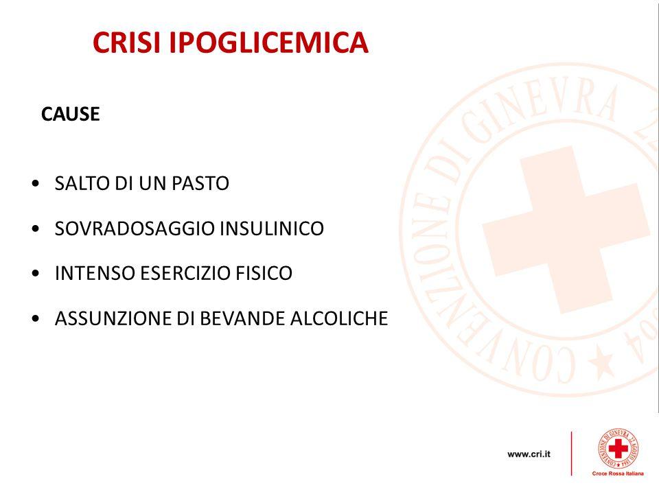CRISI IPOGLICEMICA CAUSE SALTO DI UN PASTO SOVRADOSAGGIO INSULINICO