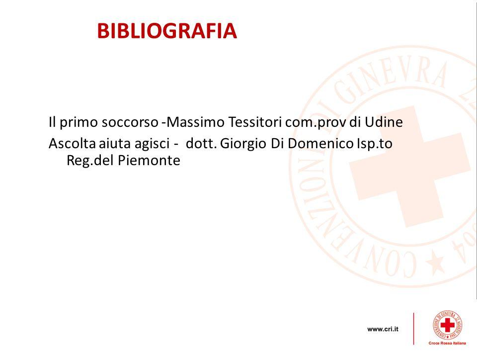 BIBLIOGRAFIA Il primo soccorso -Massimo Tessitori com.prov di Udine