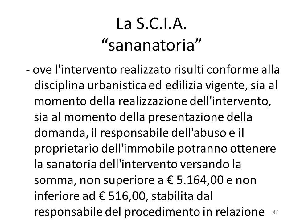 La S.C.I.A. sananatoria
