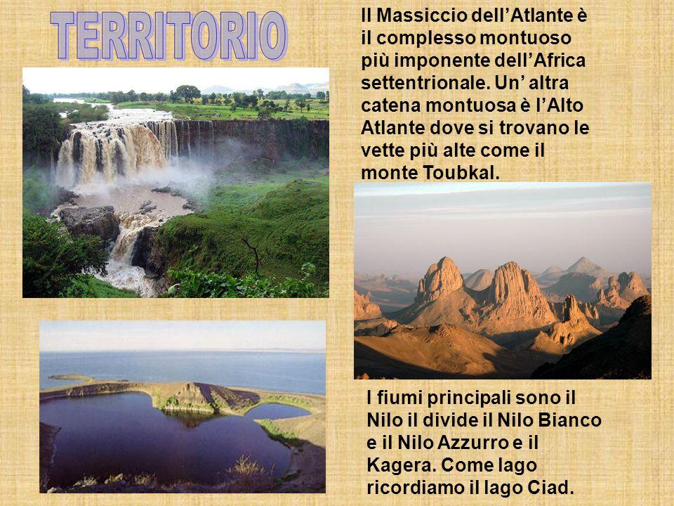 Il Massiccio dell'Atlante è il complesso montuoso più imponente dell'Africa settentrionale. Un' altra catena montuosa è l'Alto Atlante dove si trovano le vette più alte come il monte Toubkal.