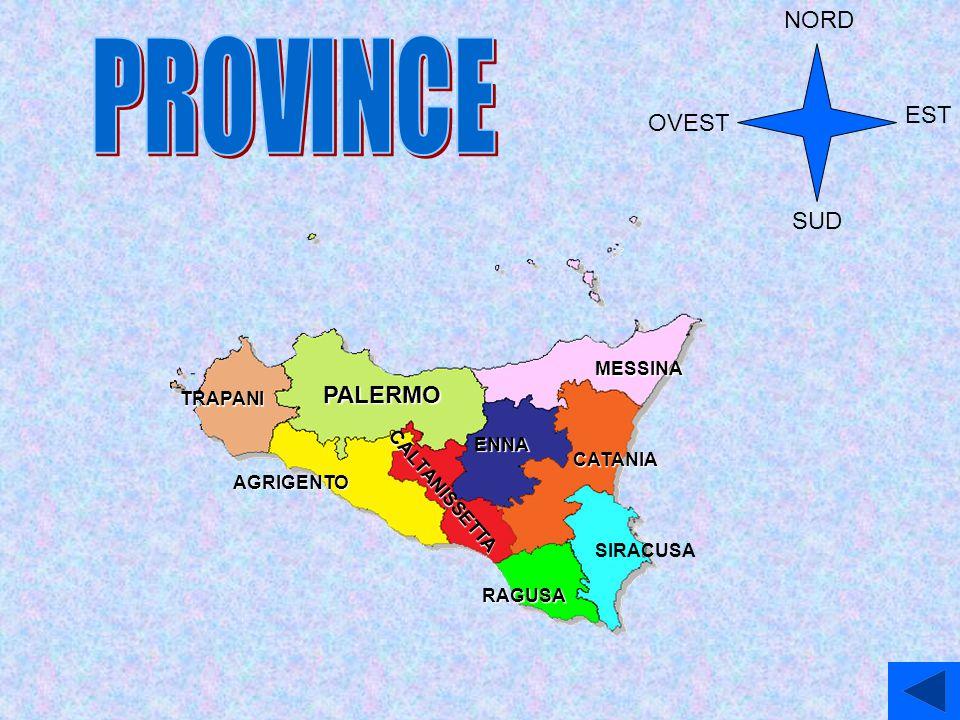 PROVINCE NORD EST OVEST SUD PALERMO MESSINA TRAPANI ENNA CATANIA