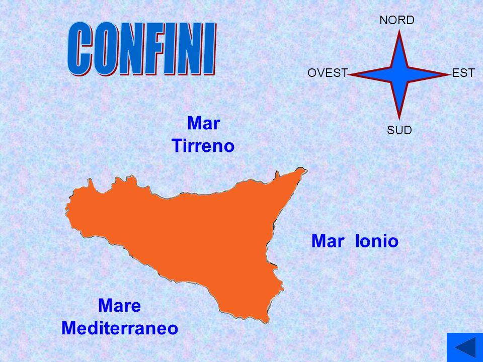 NORD CONFINI OVEST EST Mar Tirreno SUD Mar Ionio Mare Mediterraneo
