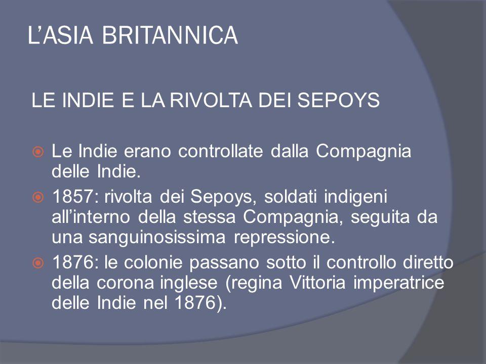 L'ASIA BRITANNICA LE INDIE E LA RIVOLTA DEI SEPOYS