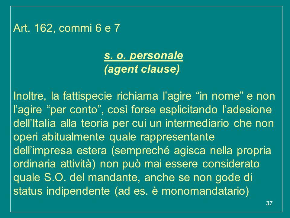 Art. 162, commi 6 e 7 s.