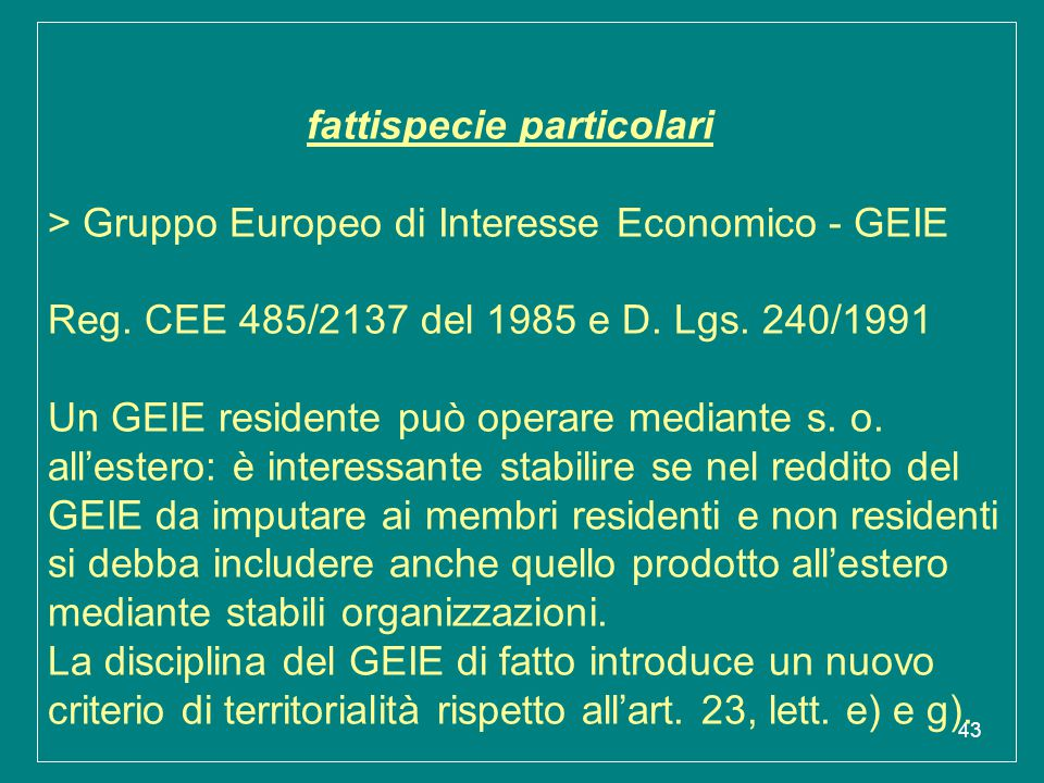 fattispecie particolari > Gruppo Europeo di Interesse Economico - GEIE Reg.