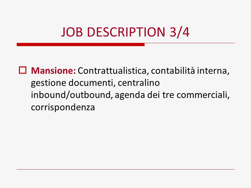 JOB DESCRIPTION 3/4