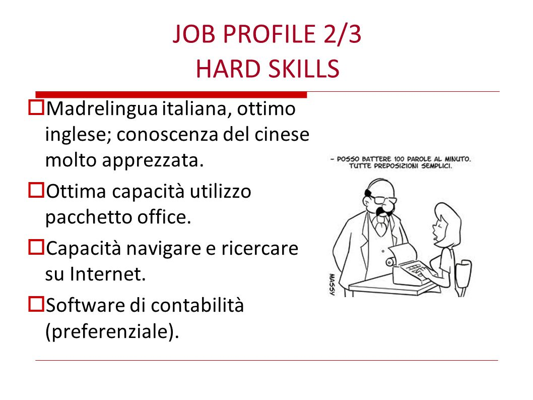 JOB PROFILE 2/3 HARD SKILLS