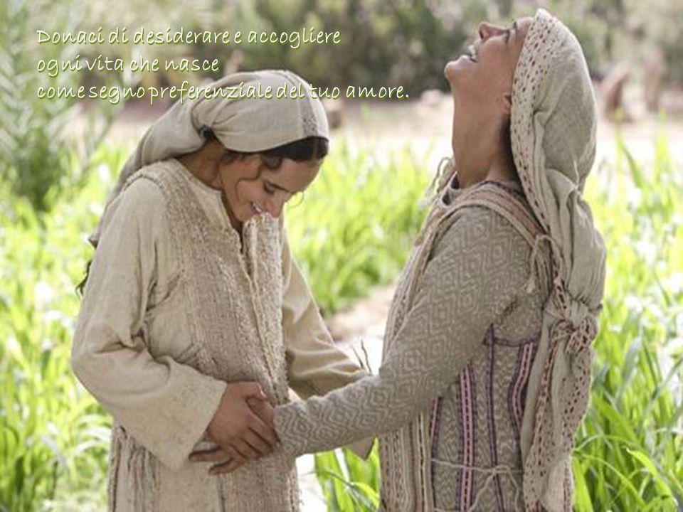 Donaci di desiderare e accogliere ogni vita che nasce