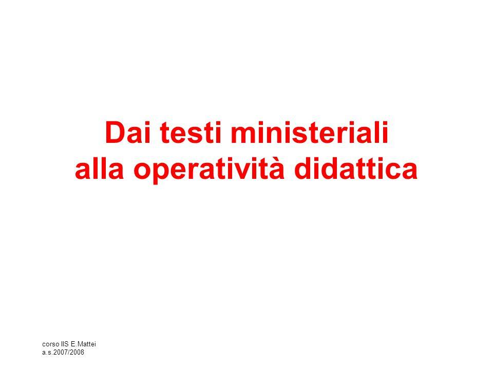 Dai testi ministeriali alla operatività didattica