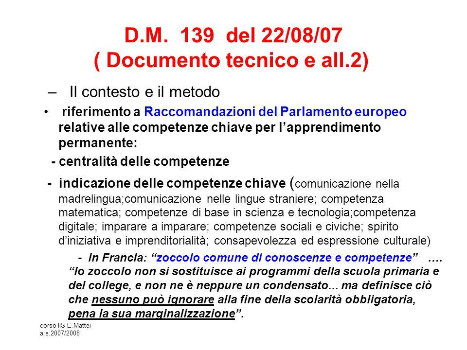 D.M. 139 del 22/08/07 ( Documento tecnico e all.2)