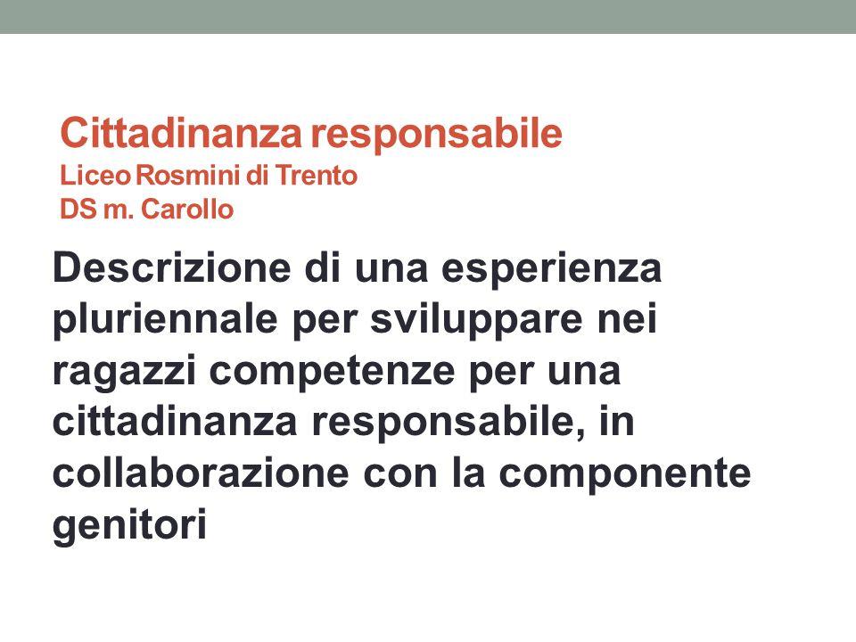 Cittadinanza responsabile Liceo Rosmini di Trento DS m. Carollo