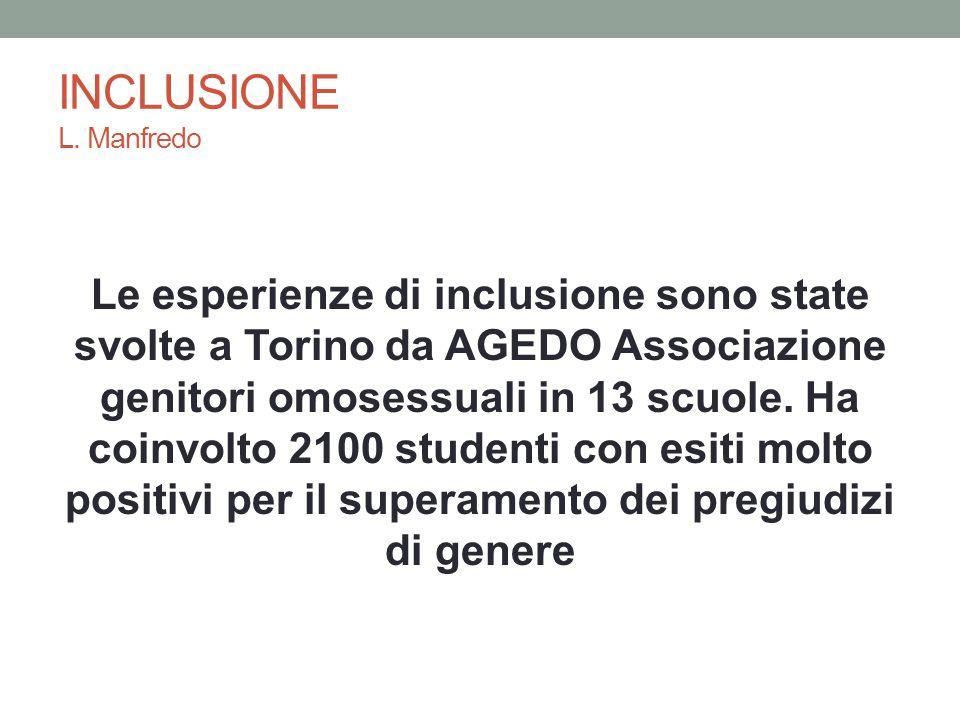 INCLUSIONE L. Manfredo