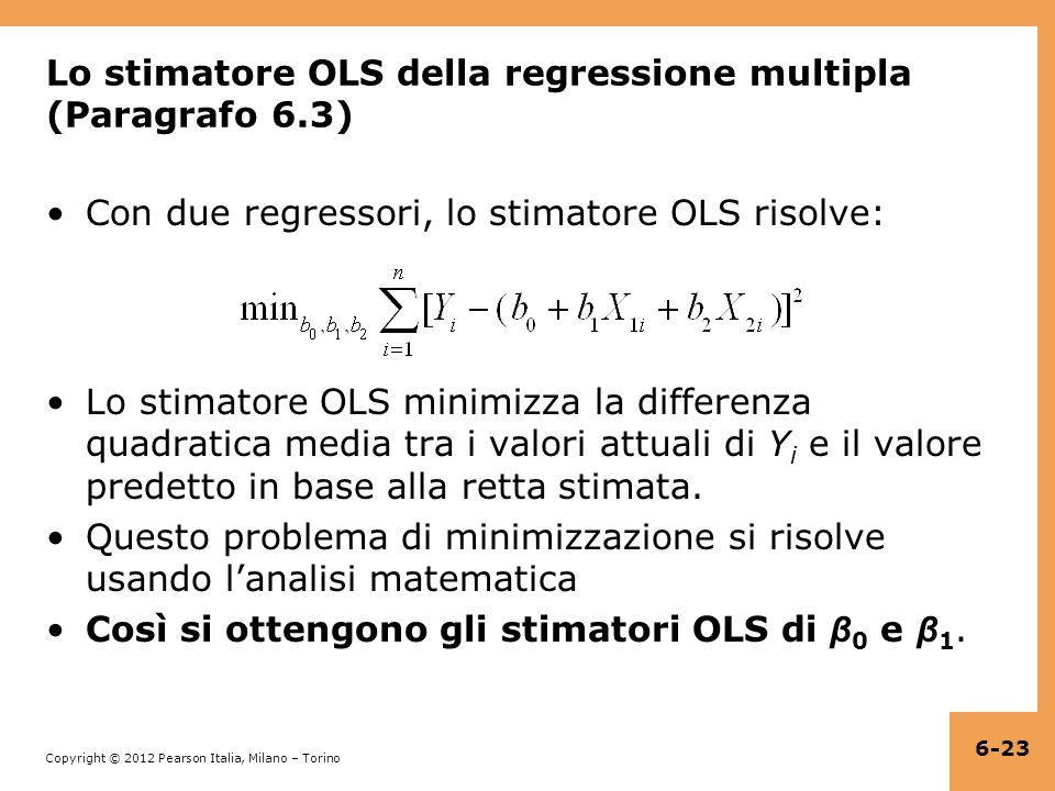 Lo stimatore OLS della regressione multipla (Paragrafo 6.3)