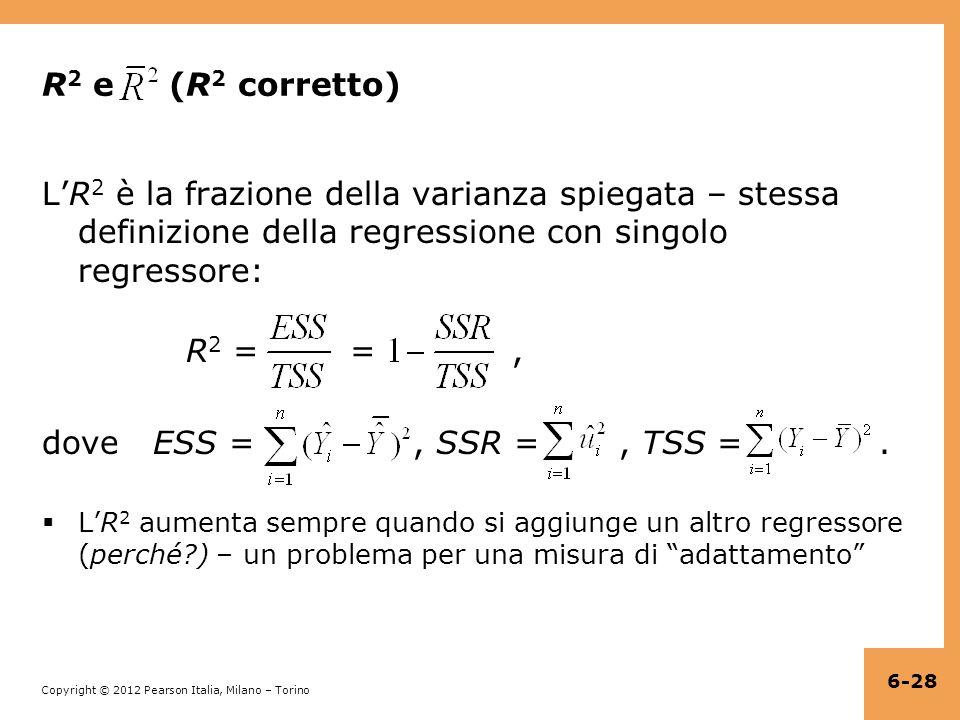 R2 e (R2 corretto) L'R2 è la frazione della varianza spiegata – stessa definizione della regressione con singolo regressore: