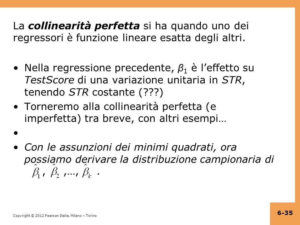 La collinearità perfetta si ha quando uno dei regressori è funzione lineare esatta degli altri.