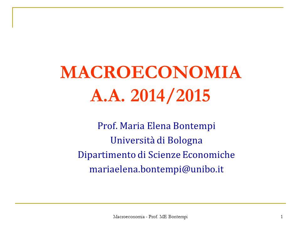 MACROECONOMIA A.A. 2014/2015 Prof. Maria Elena Bontempi