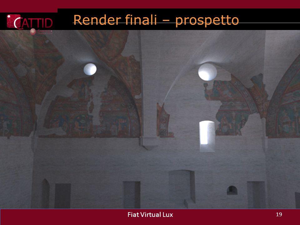 Render finali – prospetto ovest