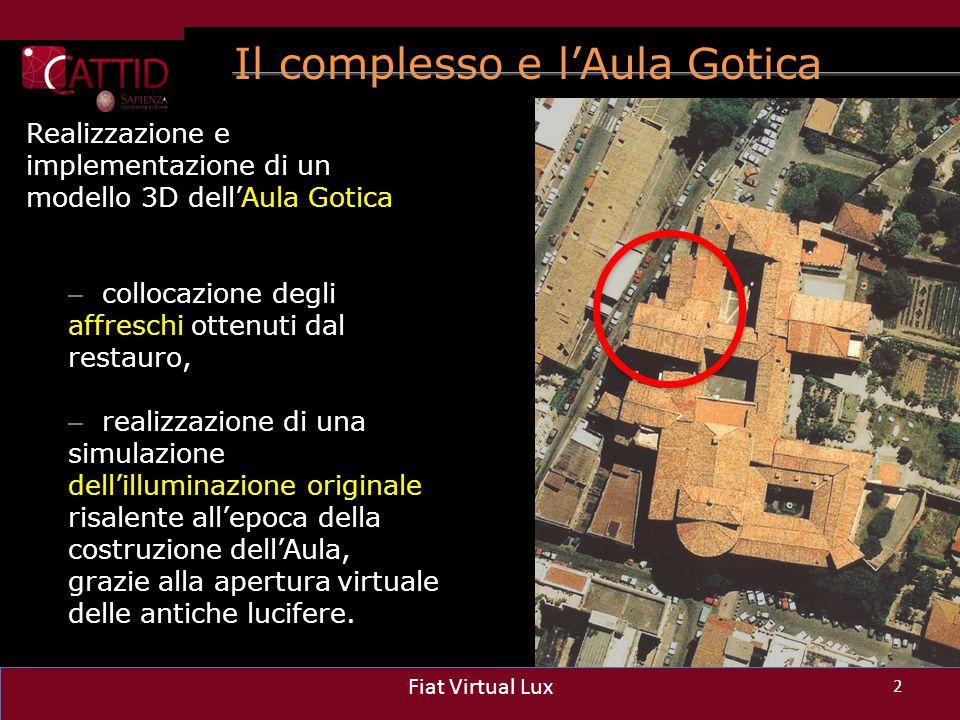 Il complesso e l'Aula Gotica