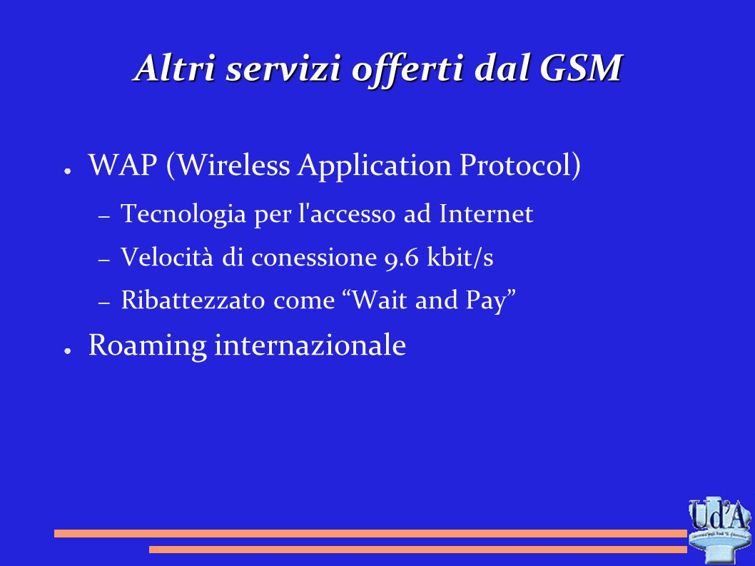 Altri servizi offerti dal GSM
