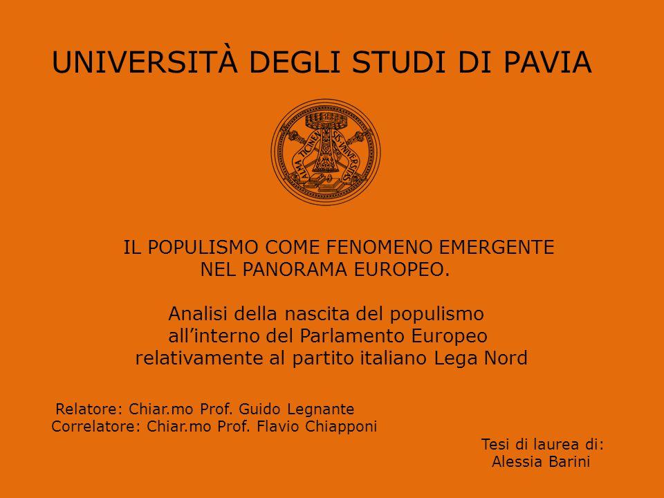 UNIVERSITÀ DEGLI STUDI DI PAVIA IL POPULISMO COME FENOMENO EMERGENTE NEL PANORAMA EUROPEO.