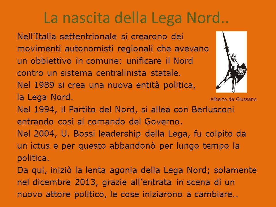 La nascita della Lega Nord..