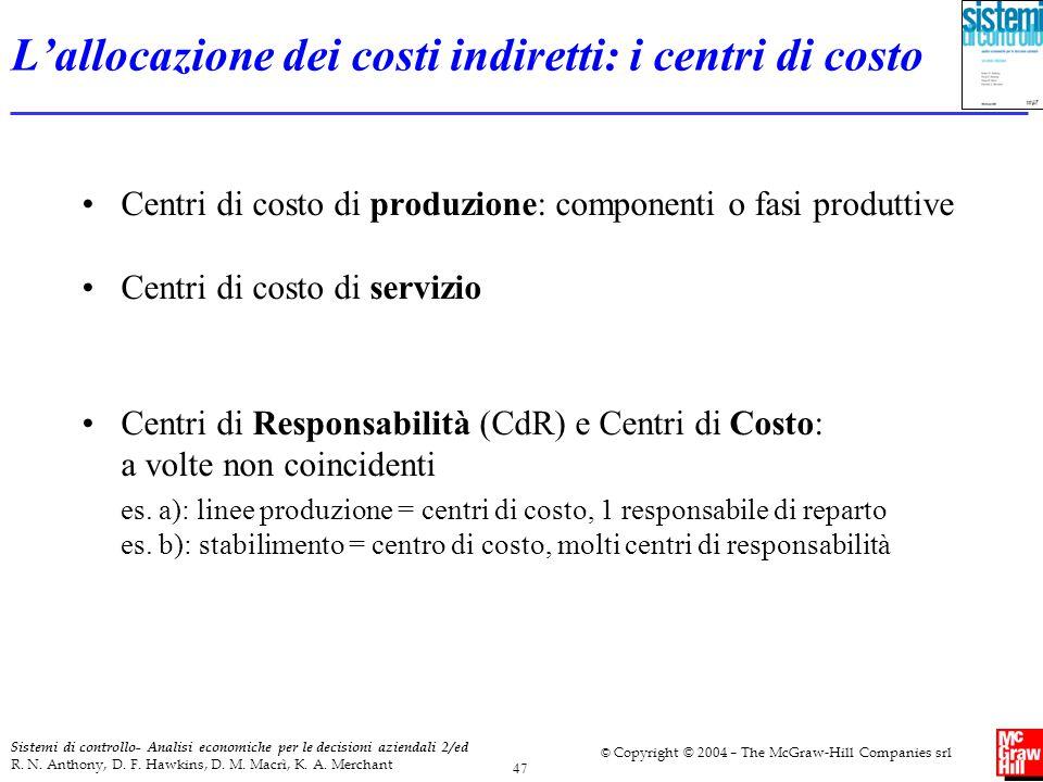 L'allocazione dei costi indiretti: i centri di costo