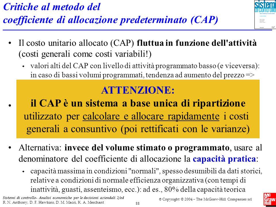 il CAP è un sistema a base unica di ripartizione