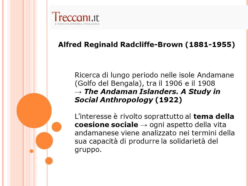 Alfred Reginald Radcliffe-Brown (1881-1955)