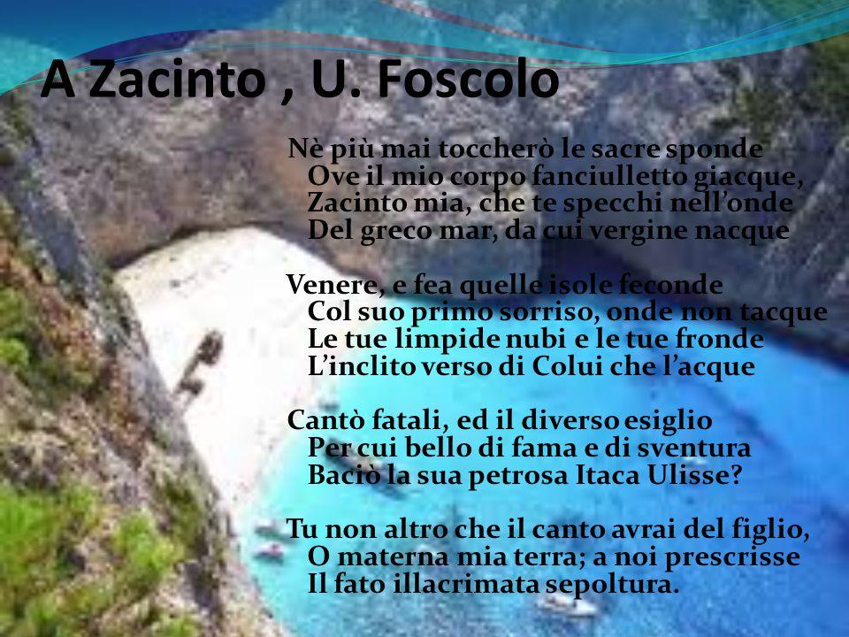 A Zacinto , U. Foscolo