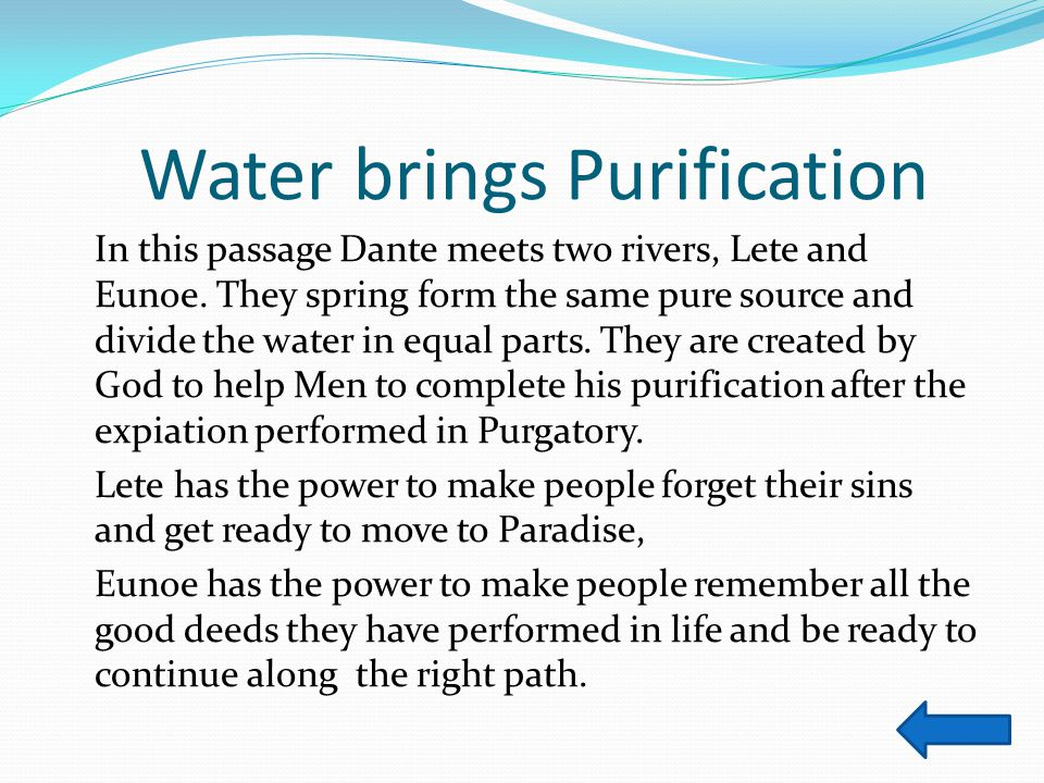 Water brings Purification