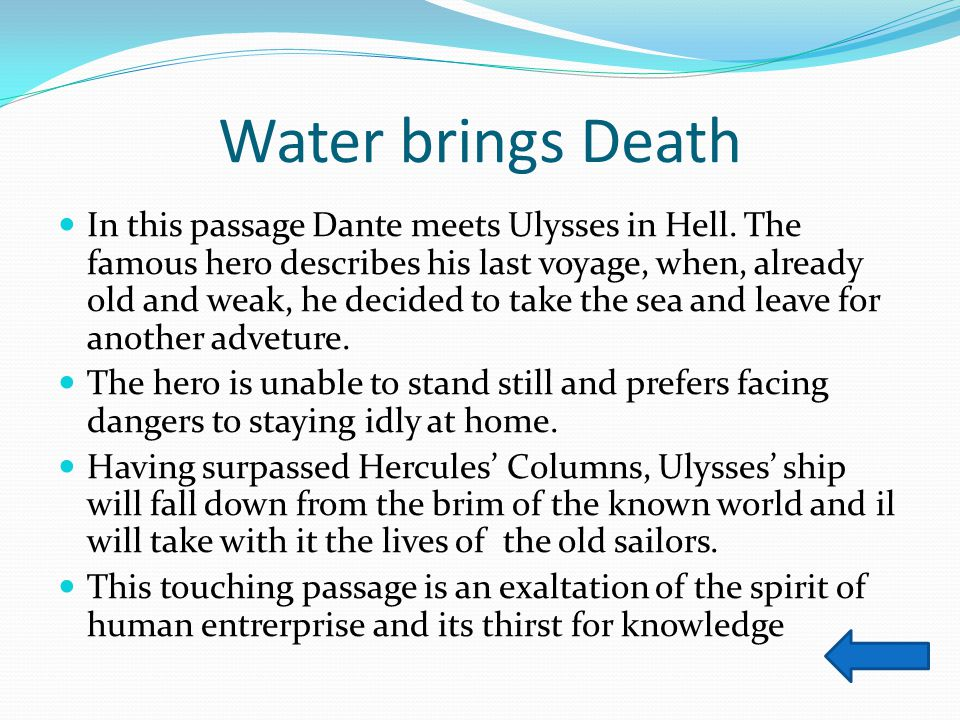 Water brings Death
