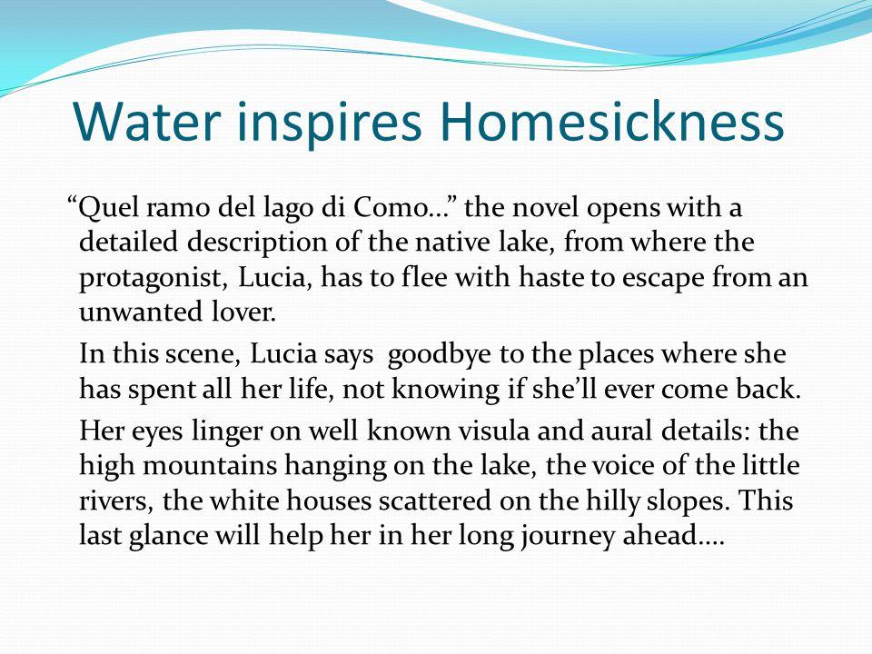 Water inspires Homesickness