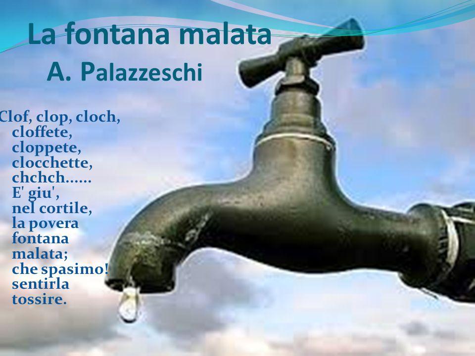 La fontana malata A. Palazzeschi