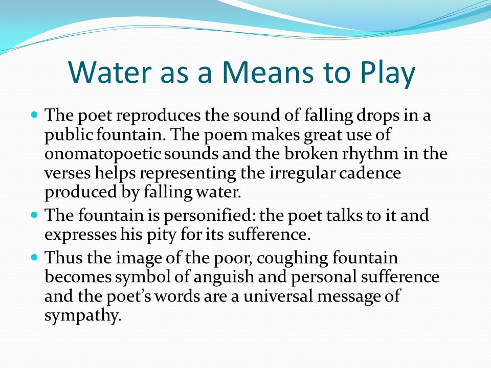 Water as a Means to Play