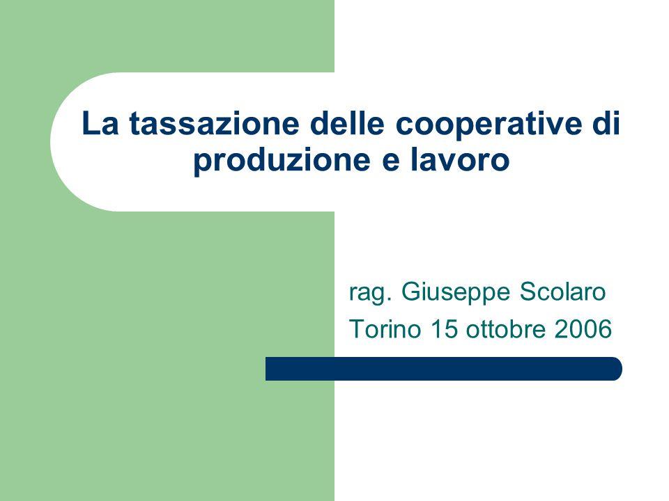 La tassazione delle cooperative di produzione e lavoro