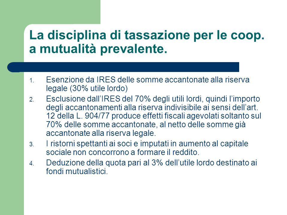 La disciplina di tassazione per le coop. a mutualità prevalente.