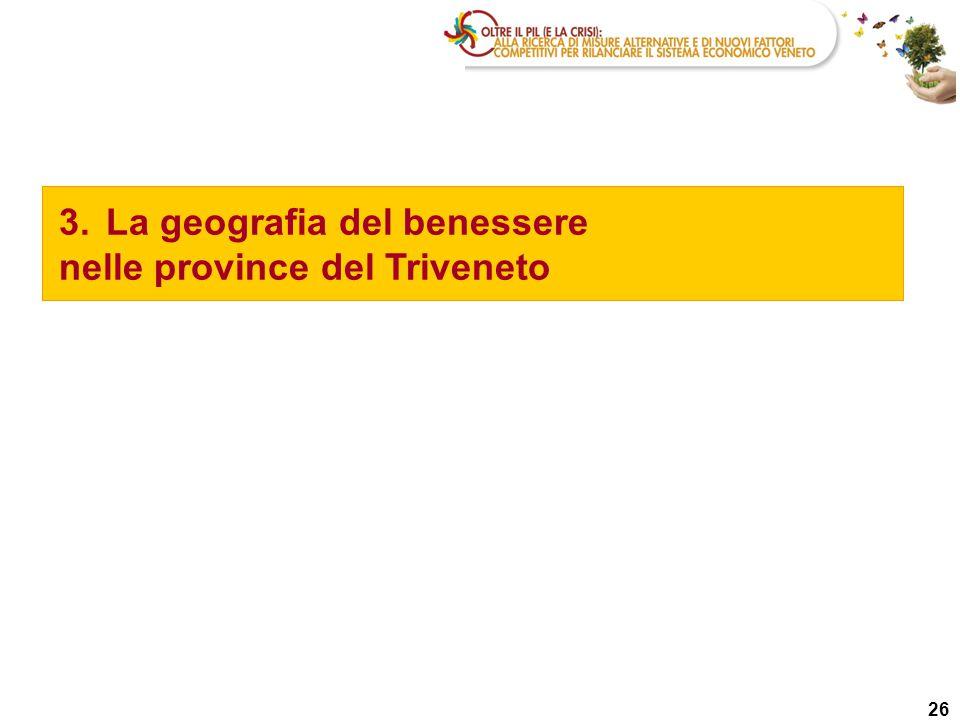 3. La geografia del benessere nelle province del Triveneto