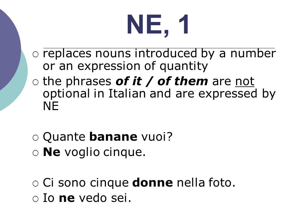 NE, 1 replaces nouns introduced by a number or an expression of quantity.