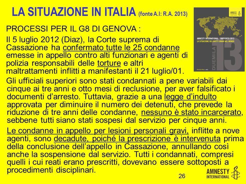 LA SITUAZIONE IN ITALIA (fonte A.I: R.A. 2013)