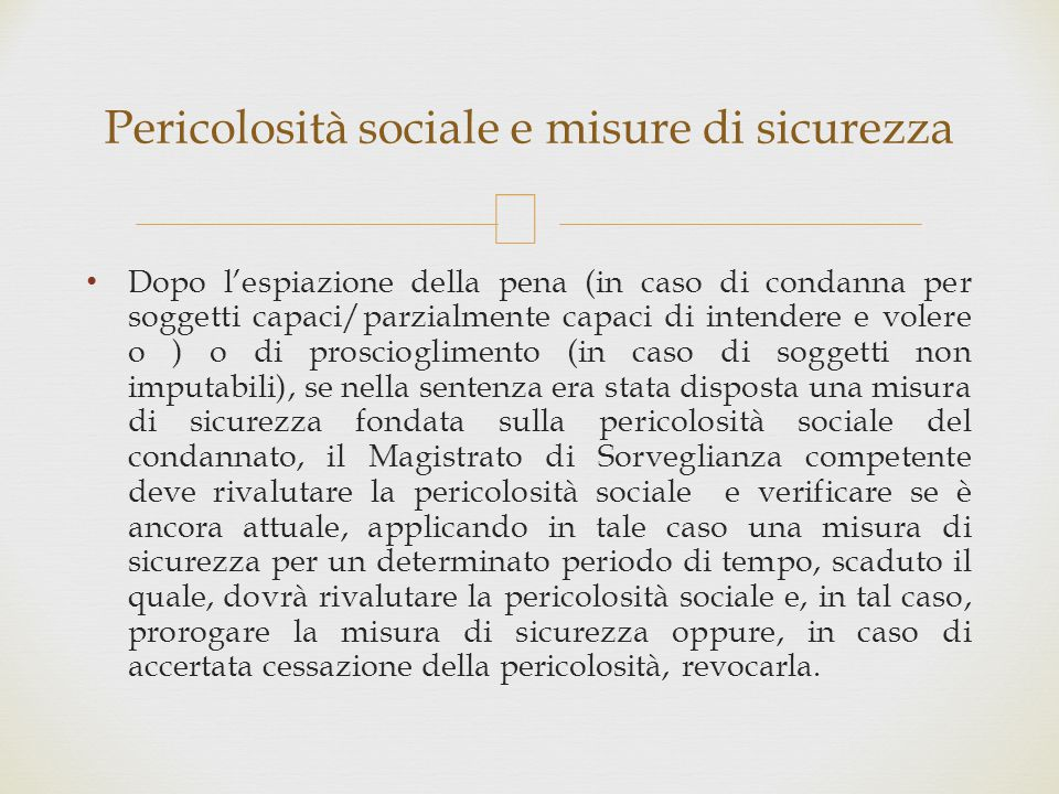 Pericolosità sociale e misure di sicurezza