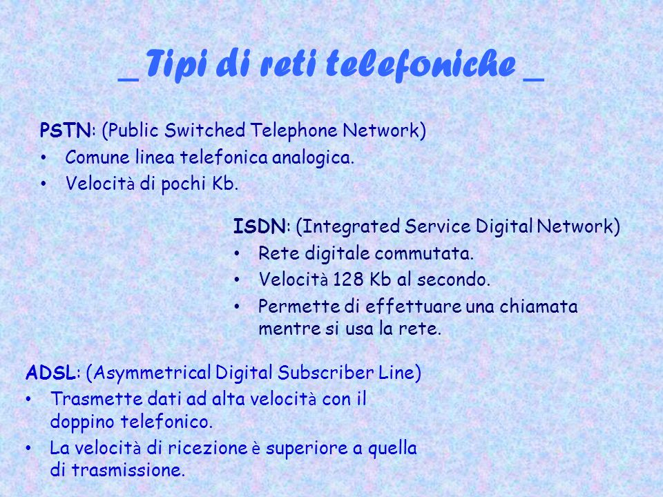 _ Tipi di reti telefoniche _