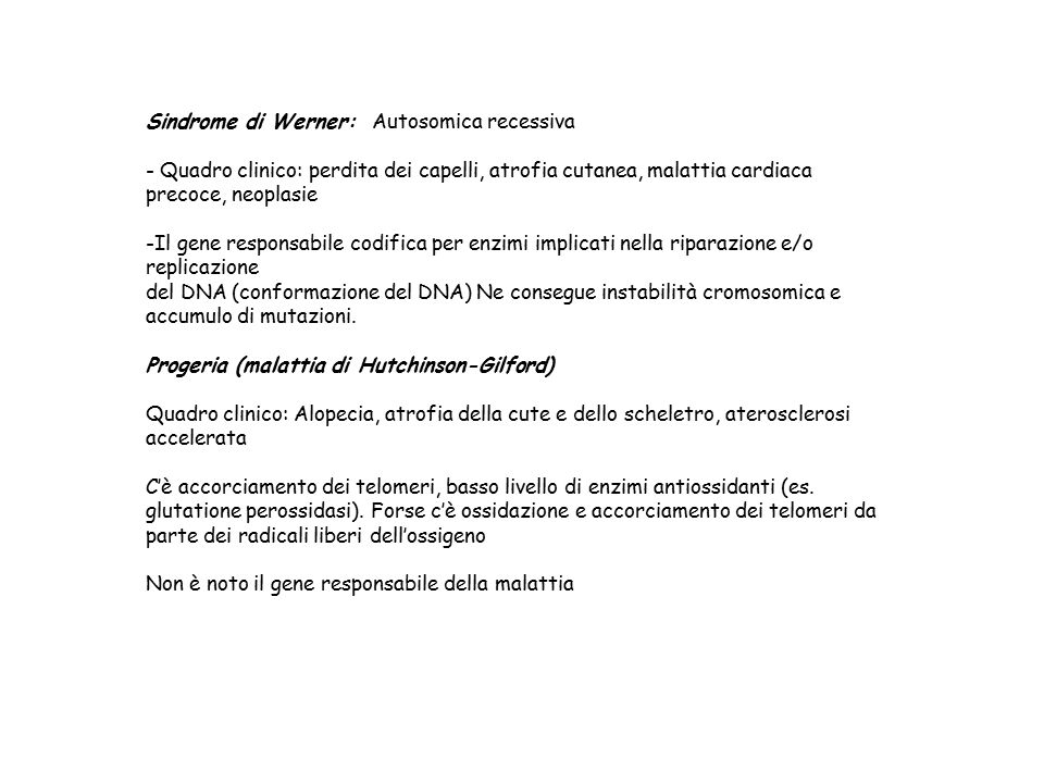 Sindrome di Werner: Autosomica recessiva