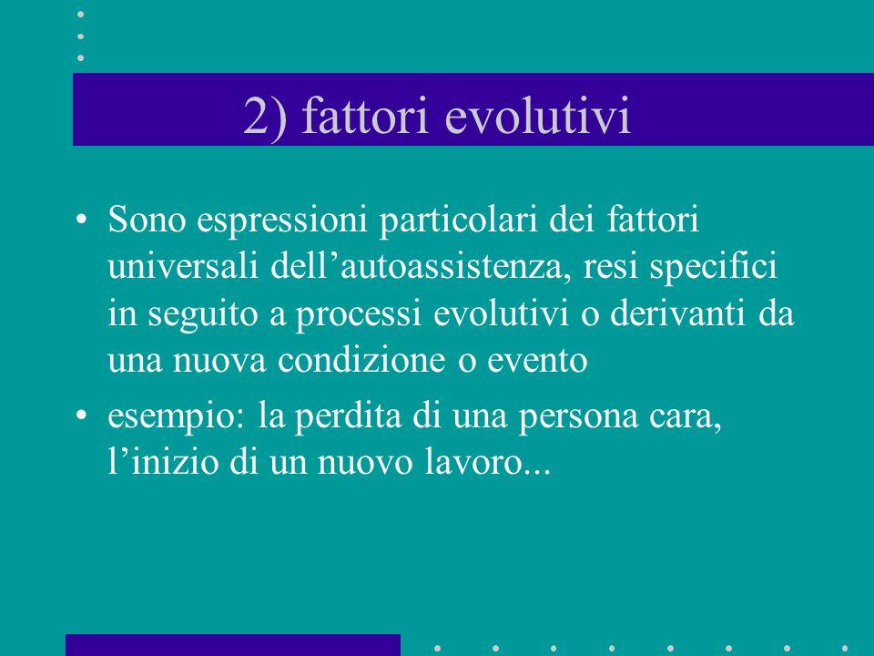 2) fattori evolutivi