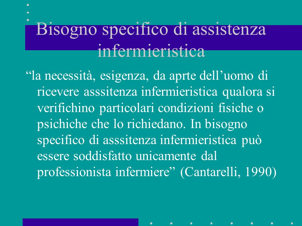 Bisogno specifico di assistenza infermieristica